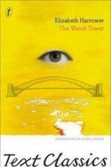 <i>The Watch Tower</i>, Elizabeth Harrower.