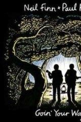 "Neil Finn and Paul Kelly ""Goin' Your Way"" album art."