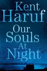 <I>Our Souls at Night</I>, by Kent Haruf.