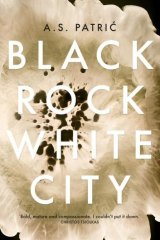 <i>Black Rock White City</i> by A.S. Patric.