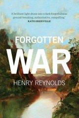 <i>Forgotten War</i> by Henry Reynolds.