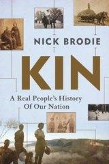 <i>Kin</i> by Nick Brodie.