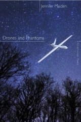 <i>Drones and Phantoms</i>, by Jennifer Maiden.