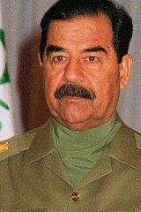 Brutal regime: Saddam Hussein.