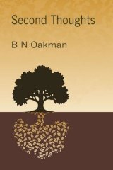 <i>Second Thoughts</i>, by B.N. Oakman.