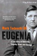 <em>Eugenia</em> by Mark Tedeschi. Simon & Schuster, $29.99.