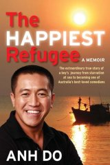 The Happiest Refugee by Anh Do.