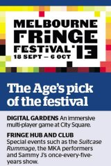 <i>The Age</i>'s pick of the Melbourne Fringe Festival.