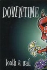 The cover of Downtime's 1997 album <i>Tooth and Nail</i>.