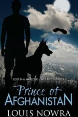 Prince of Afghamistan By Louis Nowra