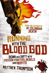 <em>Running with the Blood God</em> by Matthew Thompson.