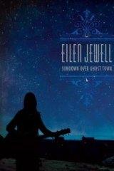 Eilen Jewell: Sundown Over Ghost Town.