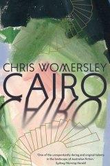 Chris Womersley's <i>Cairo</i>.