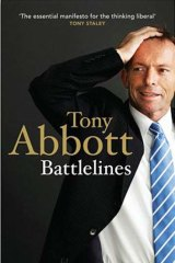 Costly: The price Tony Abbott has to pay for the promotion of Battlelines.