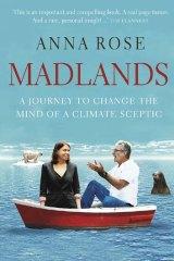 <em>Madlands</em> by Anna Rose. MUP, $29.99.