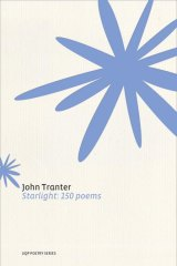 <i>Starlight: 150 Poems</i> by John Tranter.