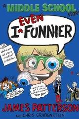 <em>I Even Funnier</em> by James Patterson.