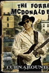 Guitar man: Turnaround Blues by The Forrest McDonald Band.