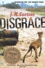 <i>Disgrace</i> by J. M. Coetzee.