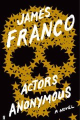 <em>Actors Anonymous</em> by James Franco.