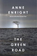 <i>The Green Road</i> by Anne Enright.