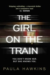 The Girl on the Train, by Paula Hawkins.