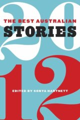 Plot driven ... the Best Australian Stories 2012.