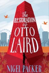 Architect's vision: Nigel Packer's debut novel <i>The Restoration of Otto Laird</i>.
