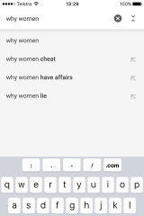 Google autocomplete search results for 'why women...' as of December 8, 2016.