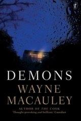 <i>Demons</i>, by Wayne Macauley.