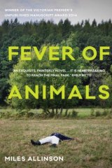 <i>Fever of Animals</i> by Miles Allinson.