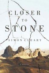 <em>Closer to Stone</em> by Simon Cleary. UQP, $29.95.