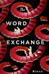 The Word Exchange: by Alena Graedon.