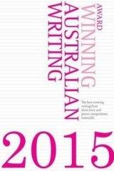 <i>Award Winning Australian Writing</i>, edited by  Chloe O'Brien.
