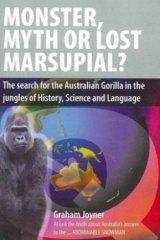 <i>Monster, Myth or Lost Marsupial</i>, by Graham Joyner