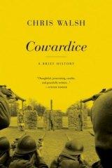 <i>Cowardice, A Brief History</i>, by Chris Walsh.