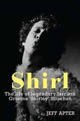 <em>Shirl</em> by Jeff Apter. Hardie Grant, $29.95.