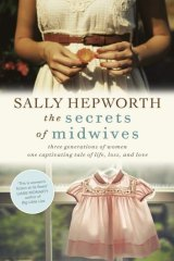 Fascinating insights: <i>The Secrets of Midwives</i> by Sally Hepworth.