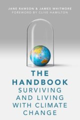 <i>The Handbook: Surviving and Living with Climate Change</i> by Jane Rawson and James Whitmore.