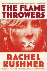 <i>The Flamethrowers</i> by Rachel Kushner.