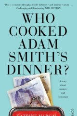 Who Cooked Adam Smith's Dinner, by Katrine Marcal.