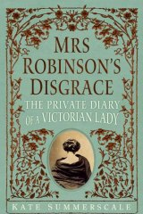<em>Mrs Robinson's Disgrace</em> by Kate Sumerscale. Bloomsbury, $29.99.