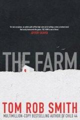 <i>The Farm</i> by Tom Rob Smith.