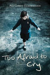 <i>Too Afraid to Cry</i>, by Ali Cobby Eckermann.