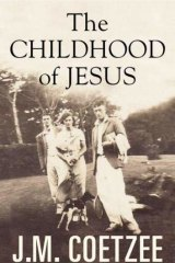 <i>The Childhood of Jesus</i> by J.M. Coetzee.