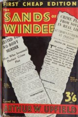 "This 1932 ""cheap edition"" of <i>The Sands of Windee</i> is prized by Bony fans."