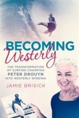 <i>Becoming Westerly</i> by Jamie Brisick.