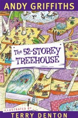 Andy's new book: <i>The 52 Storey Treehouse</i> illustrated  by Terry Denton.