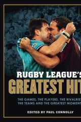 Rugby League's Greatest Hits, published by Hardie and Grant.
