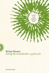 <i>Eating my Grandmother</i> by Krissy Kneen.